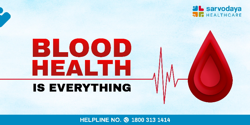 Blood Health Is everything! - Importance of Blood health