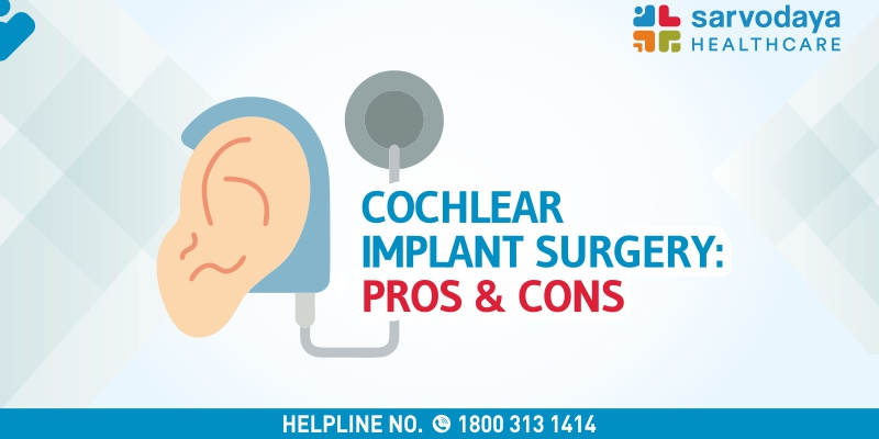 Cochlear Implant Surgery - Pros & Cons