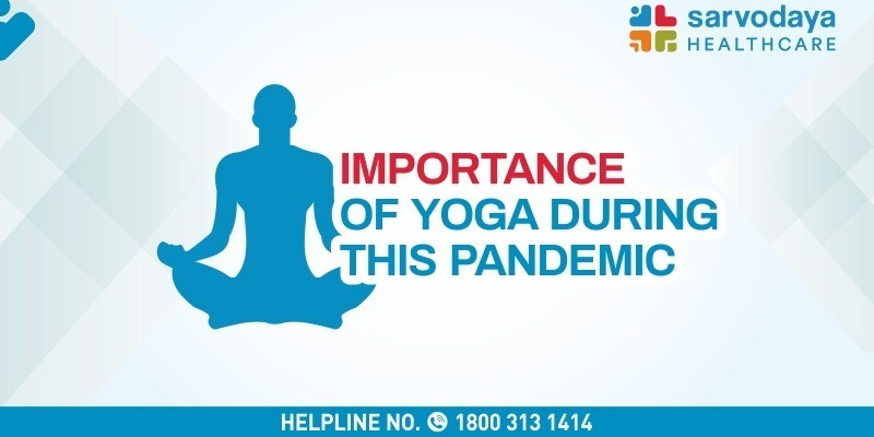 Importance of Yoga During This Pandemic