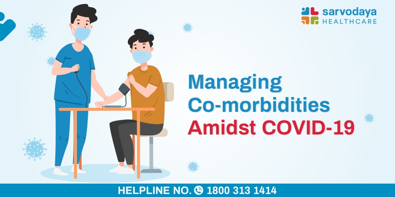 Managing Co-morbidities Amidst COVID-19