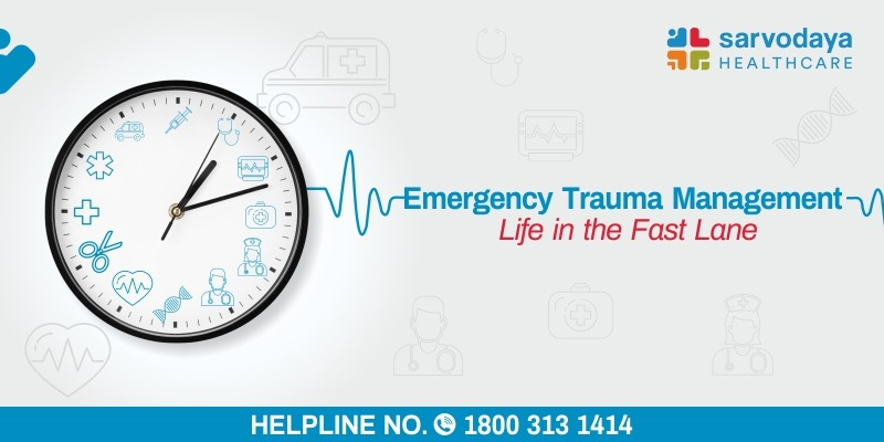 Emergency Trauma Management - Life in the Fast Lane